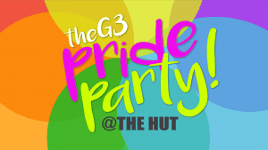 G3 Special Pride Edition at The Hut